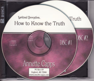 Annette Capps, Spiritual Deception, How to Know the Truth CD