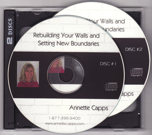 Annette Capps, Rebuilding Your Walls and Setting New Boundaries CDs