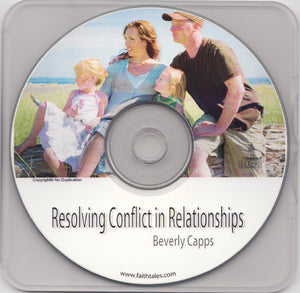 Resolving Conflict in Relationships