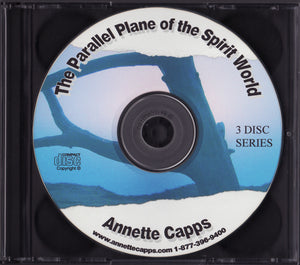 Annette Capps, The Parallel Plane of The Spirit World