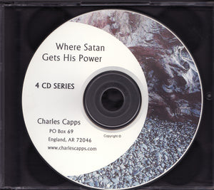 Charles Capps, Where Satan Gets His Power CD