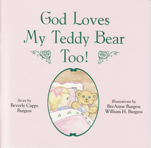 Beverly Capps, God Loves My Teddy Bear Too
