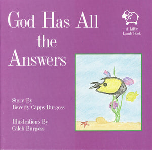 Beverly Capps, God Has All The Answers
