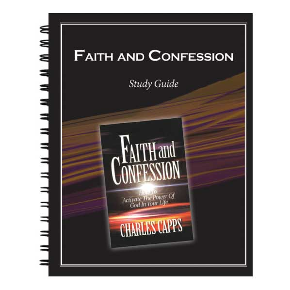 Faith and Confession Study Guide