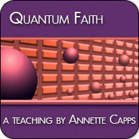 Quantum Faith® Teaching