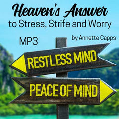 Heaven's Answer to Stress, Strife and Worry CDs or MP3s