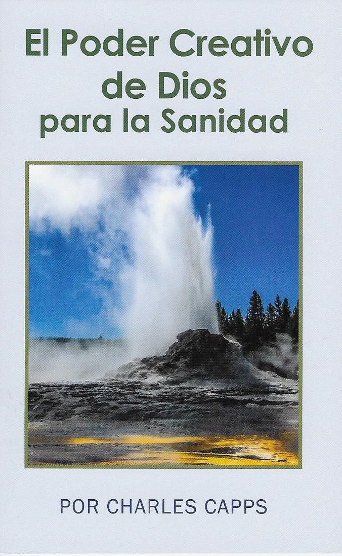 El Poder Creativo de Dios para la Sanidad (God's Creative Power for Healing - Spanish)