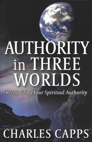 Authority in Three Worlds - Recognizing Your Spiritual Authority