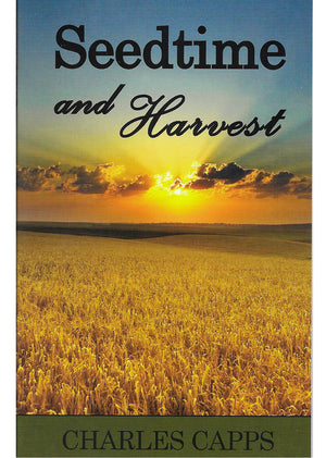 Charles Capps, Seedtime and Harvest Book