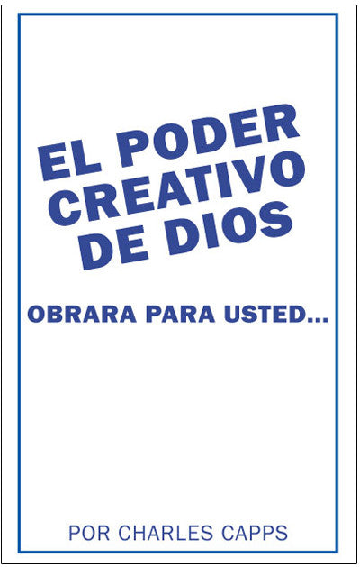 El Poder Creativo de Dios Obrara Para Usted (God's Creative Power® Will Work for You)