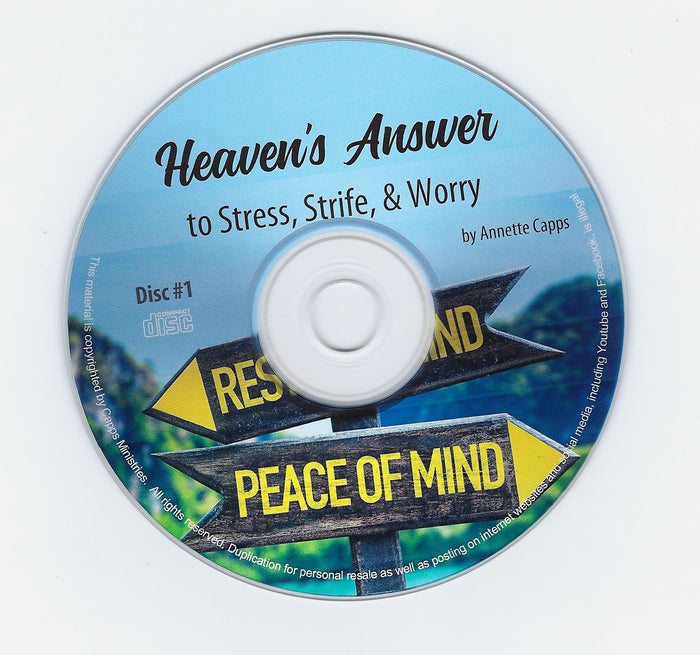 Heaven's Answer to Stress, Strife, and Worry