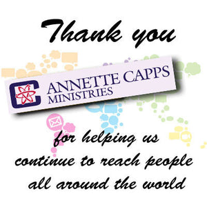 Specific Donations for Annette Capps Ministries
