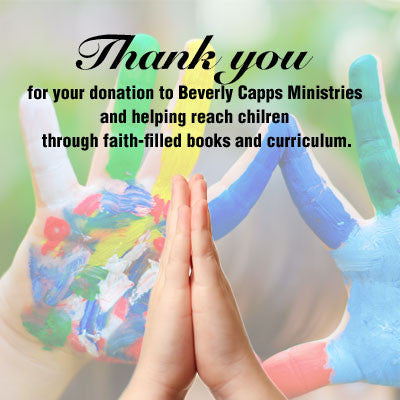 Specific Donations For Beverly Capps Ministries