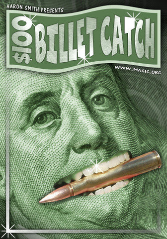 Hundred Dollar Billet Catch by Aaron Smith