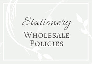 Stationery Wholesale Policies