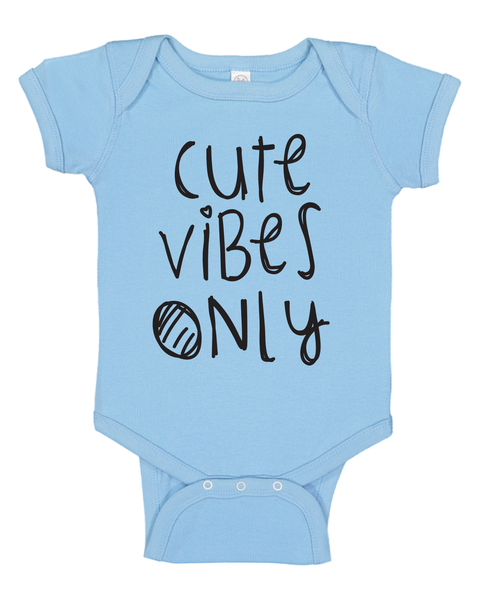Cute Vibes Only Infant Baby Onsie