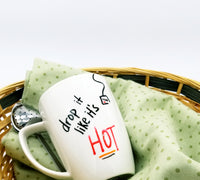 Like It's Hot - Handpainted Mug