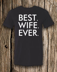 Best.Wife.Ever Triblend Crew Neck T-shirt