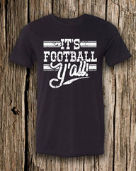 It's Football Y'All Triblend Crew Neck T-shirt