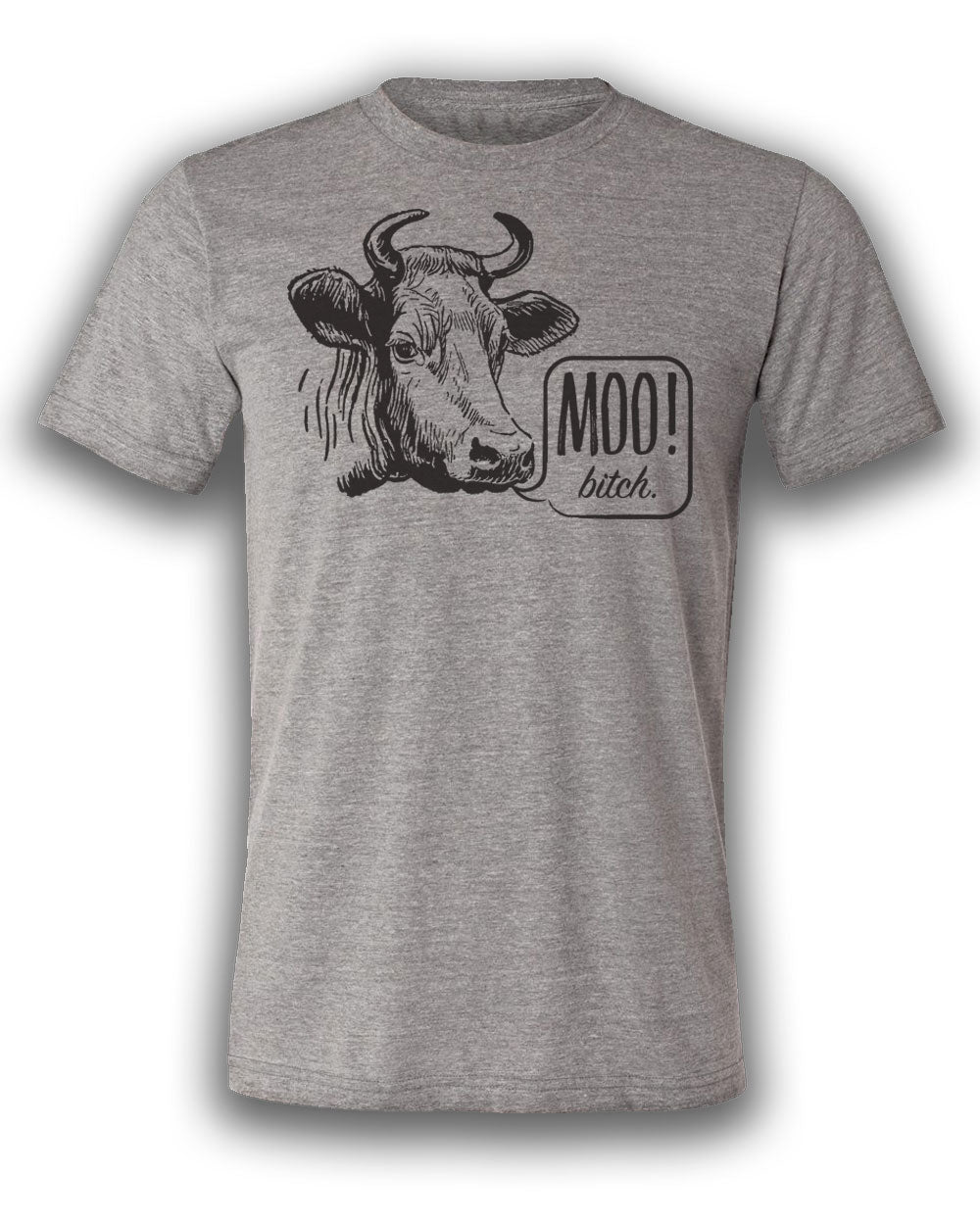 Moo Bitch! T-shirt
