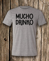 Mucho Drinko Triblend Crew Neck T-shirt