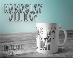 Namaslay All Day Ceramic 11 0z. Coffee Mug