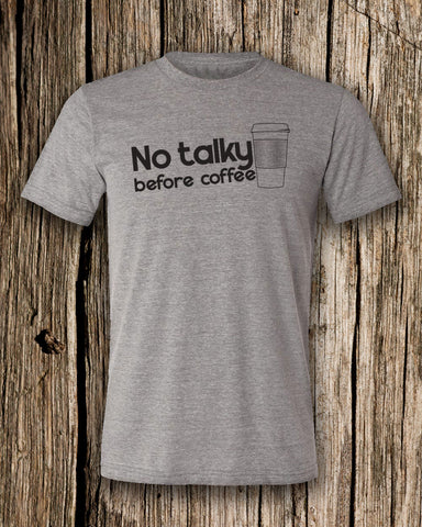 No Talky Before Coffee Triblend Crew Neck T-shirt