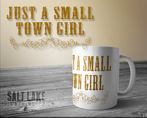 Small Town Girl Ceramic 11 0z. Coffee Mug
