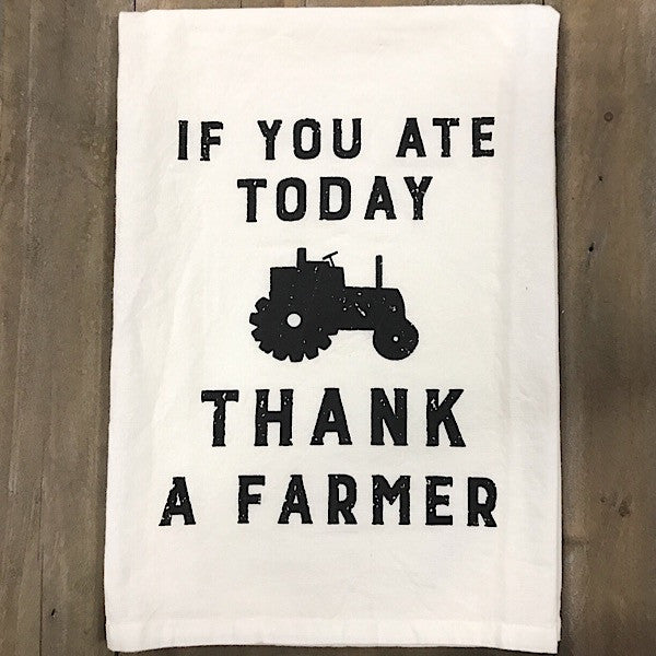 Farmhouse Kitchen Towel - Thank a Farmer