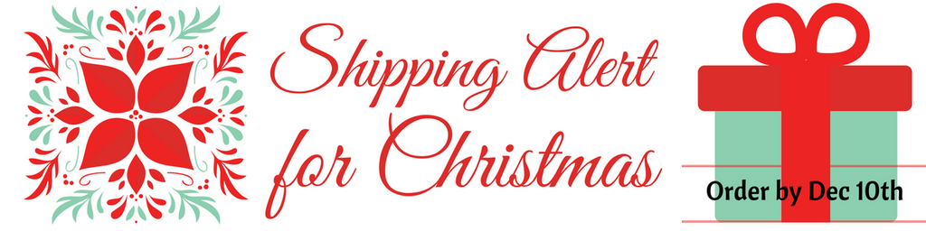 Shipping Alert for Christmas!