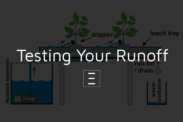 Testing Your Runoff – Elite Garden