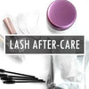 Lash After-Care