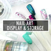 Nail Art Display & Storage