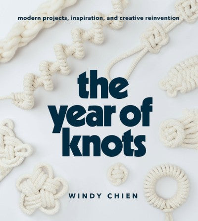 The Year of Knots by Windy Chien Craft Book