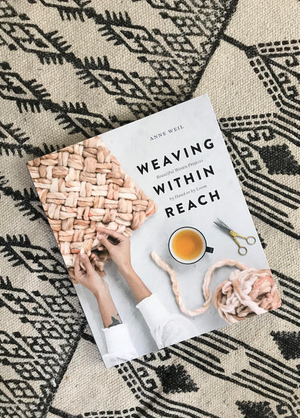 Front Cover of Weaving Within Reach by Anne Weil Flax & Twine