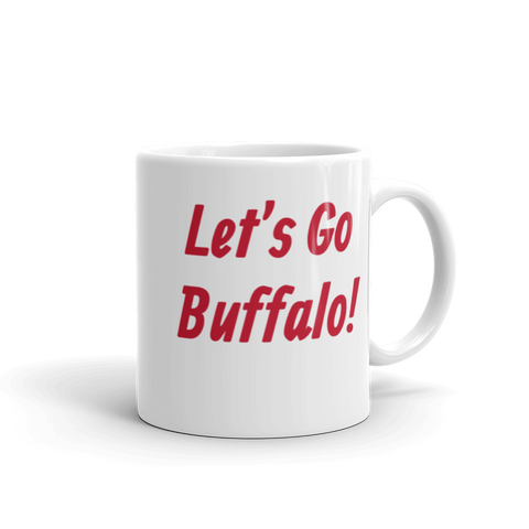 Let's Go Buffalo! Mug