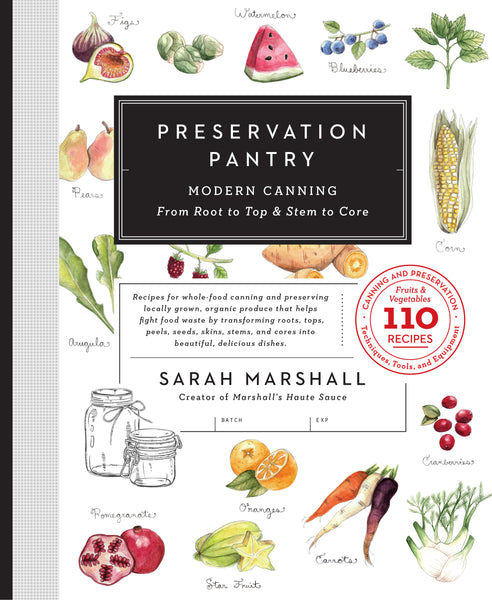 Preservation Pantry (Preorder)