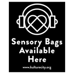 """Sensory Bags Available Here"" Signs"