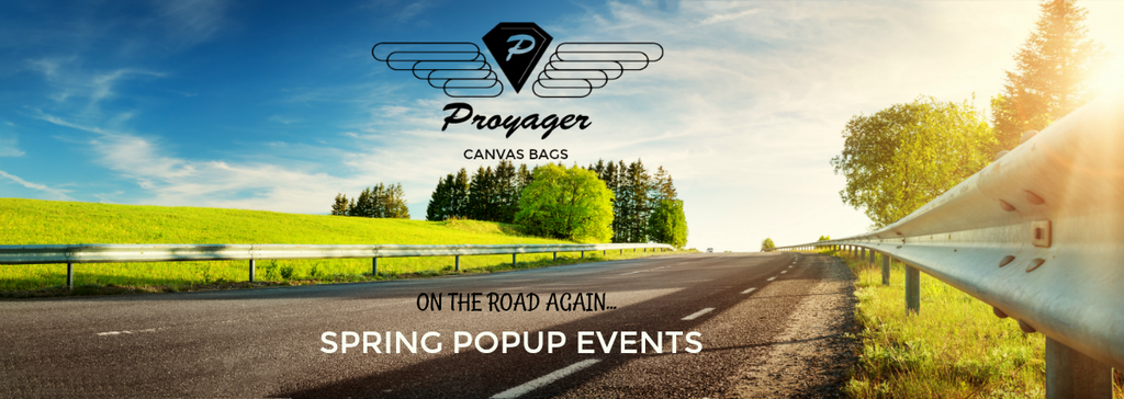 Spring Market Pop Up Dates: Proyager is On the Road Again!