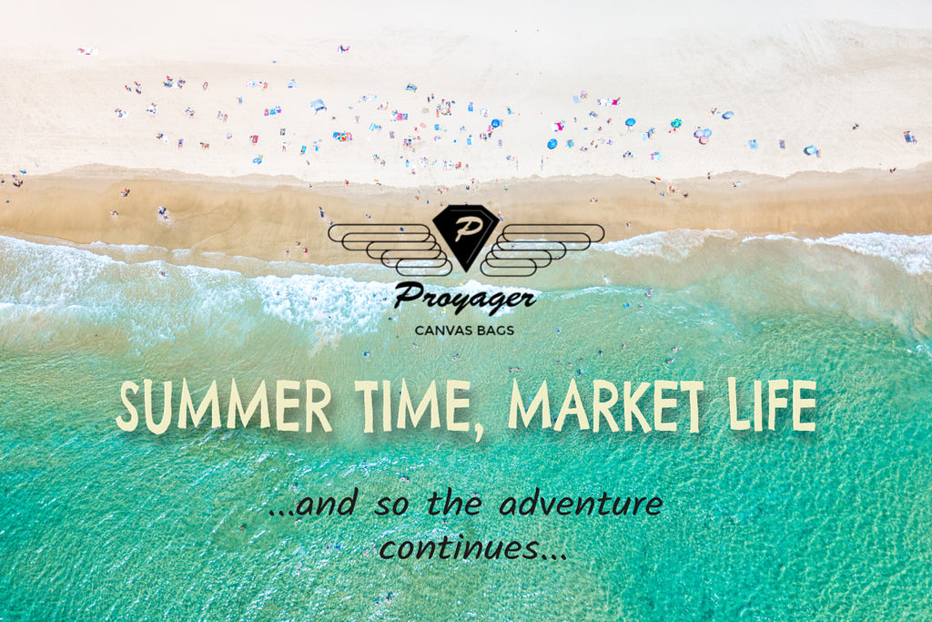 Proyager Market Life this Summer...the Adventure Continues!