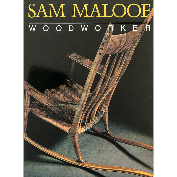 Sam Maloof Woodworker by Sam Maloof