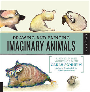 Imaginary Animals, Carla Sonheim