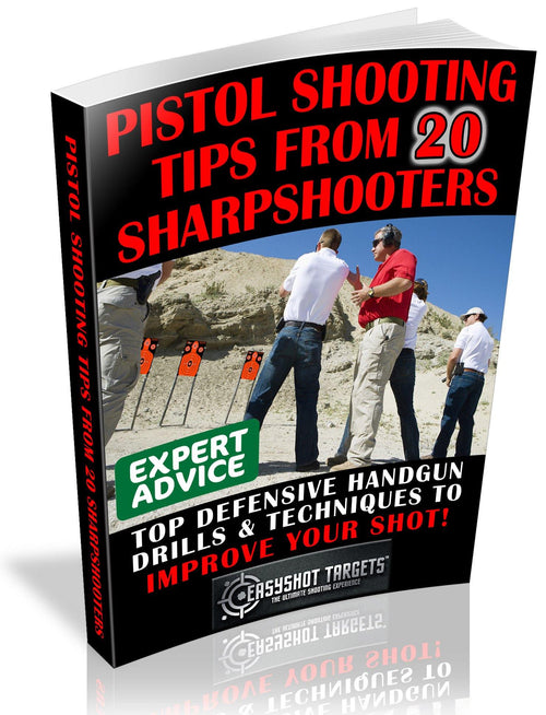 PISTOL SHOOTING TIPS FROM 20 SHARPSHOOTERS (FREE DOWNLOAD)