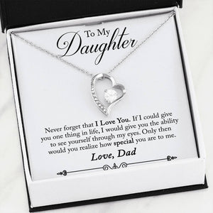 Father Daughter Forever Love Heart Necklace, See through My eyes How Special are you!