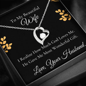 To My beautiful Wife Forever Love Necklace