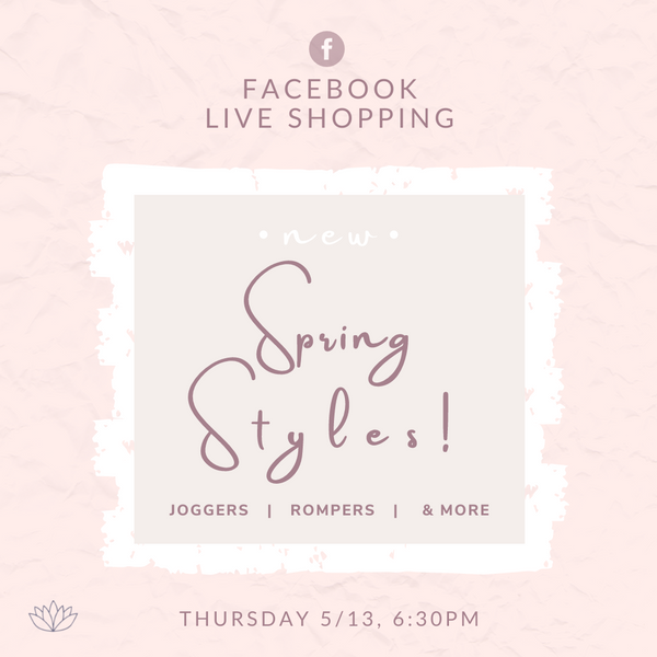 Facebook Live Shopping Event May 13th at 6:30pm