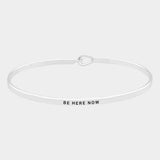 """Be Here Now"" Mantra Bracelet: Silver"