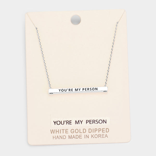 """You're My Person"" Bar Necklace: Rhodium, White Gold"