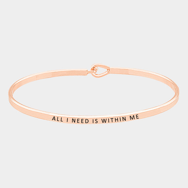 """All I Need is Within Me"" Mantra Bracelet: Rose Gold"
