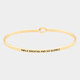 """Smile, Breathe & Go Slowly"" Mantra Bracelet"